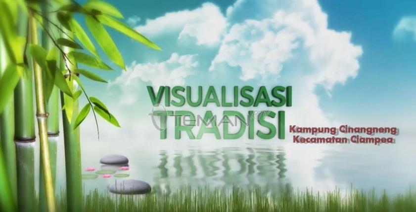 Visualisasi Tradisi Kampung Wisata Cinangneng Kecamatan Ciampea