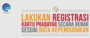 Pemerintah akan Berlakukan Peraturan Registrasi Kartu Prabayar dengan Validasi Data Dukcapil